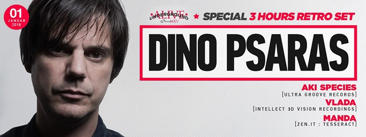 <b>DINO PSARAS</b> // SPECIAL 3 HOURS RETRO SET @ klub Andergraund - ef8714c4d8d5c59d2480a0aa78a9d7e6