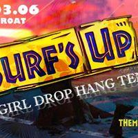 Girl Drop  hang ten (surfs up)  Cut Throat