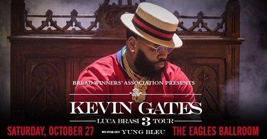 Kevin Gates – Luca Brasi 3 Tour [SOLD OUT] at The Rave
