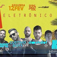 Carnaval Eletrnico Sirena 2018 - Gustavo Mota Dashdot e mais
