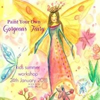 Paint Your Own Gorgeous Fairy Workshop Geelong