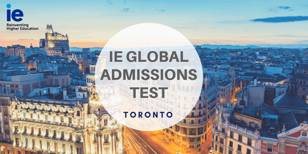 IE Global Admission Test - Toronto