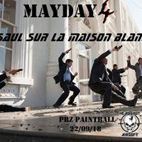 Mayday 4 &quotAssault sur la maison Blanche&quot