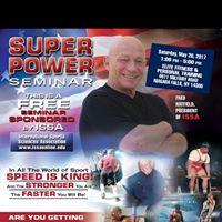 ISSA Super Power Seminar w Fred Hatfield &amp Josh Bryant