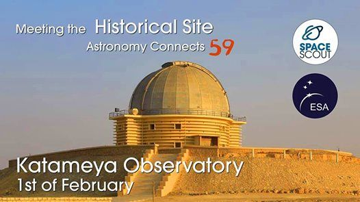 Scouting Katameya Observatory  Astronomy Connects 59