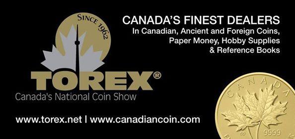 TOREX - Canadas National Coin Show & Auctions | Toronto