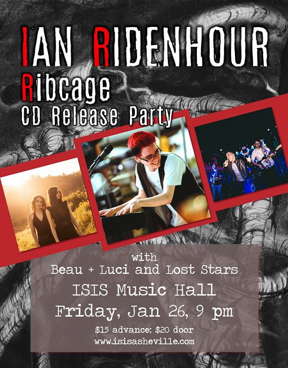 Ribcage EP Release Ian Ridenhour wsg Beau  Luci and Lost Stars
