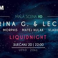 20012018 LiquidNight wKATARINA G &amp Leclerc MalaScenaHD