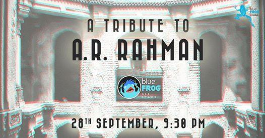 AR Rahman Tribute - FNL ft. blueFROG All Stars