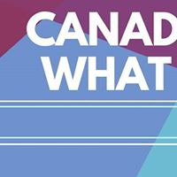 Queens WE Presents Canada 150 What Now