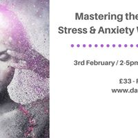 Mastering the Tools Stress &amp Anxiety Workshop