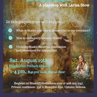 Revolution of Shakti A Playshop with Larisa Stow
