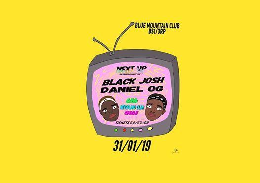 Next Up Presents 01610207 Black Josh & Daniel OG Live