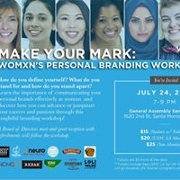 MAKE YOUR MARK Womxns Personal Branding Workshop