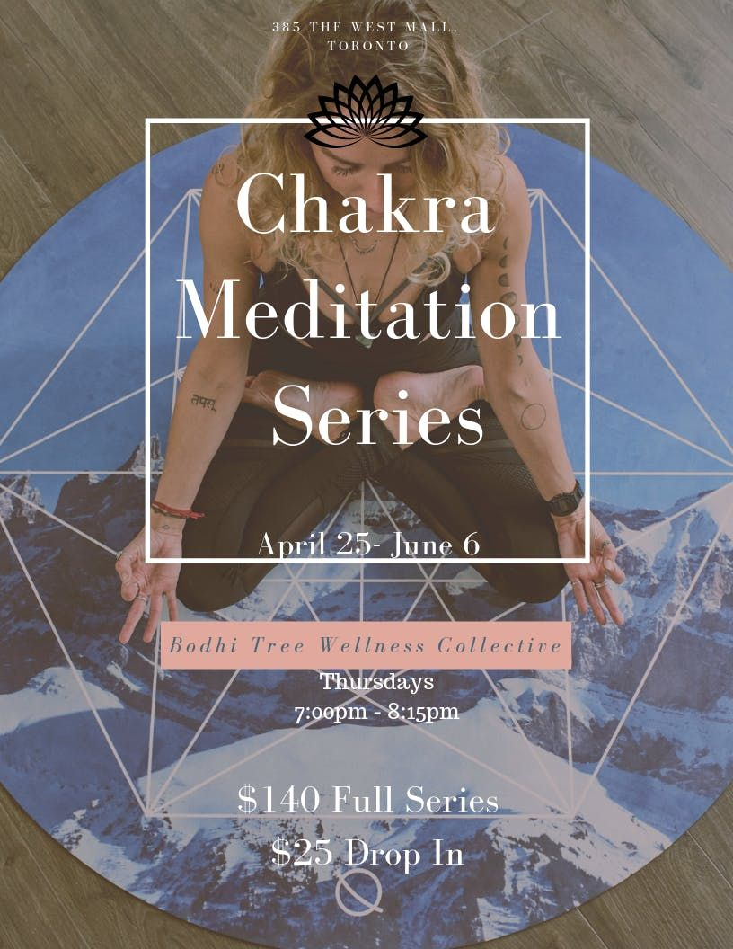Chakra Meditation Series at Bodhi Tree Wellness Collective