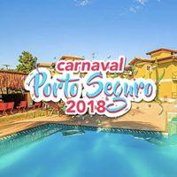 Carnaval em Porto Seguro  Carnaporto 2018