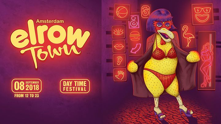 Elrow Town Festival - Amsterdam 2018