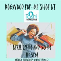 Dogwood Pop Up Shop