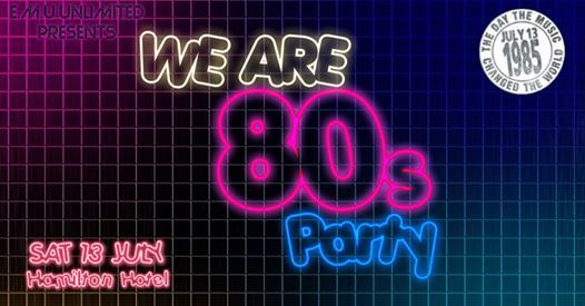 We Are 80s - Brisbane