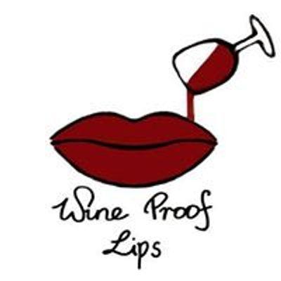 Wine Proof Lips