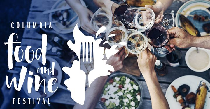 Columbia Food and Wine Festival