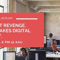 MBA Open Lecture Content Revenge. What Makes Digital Worthy.