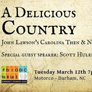 A Delicious Country John Lawsons Carolina Then & Now
