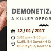 Demonetization - A Killer Opportunity