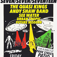 SevenSevenSeventeen w the Quasi Kings &amp Andy Shaw Band