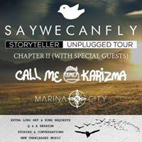 Saywecanfly Call Me Karizma Marina City &amp more at Wire