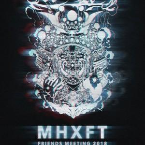 MHXFT Friends Meeting 2018