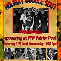OUTTA KONTROL - THANKSGIVING EVE BASH  POIRIER POST 11-25-15