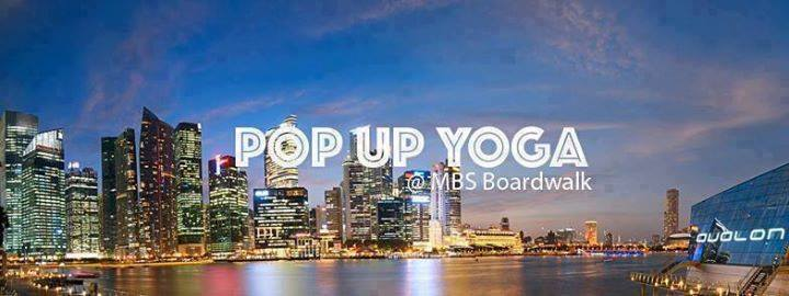 POP UP YOGA (MBS Boardwalk Twilight Edition)