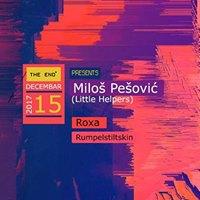 The EndMilos Pesovic -Roxa-Rumpelstiltskin