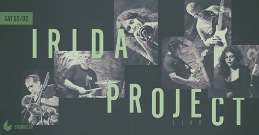 Irida Project Live at six dogs