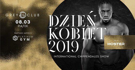 Dzie Kobiet 2019 - International Chippendales Show
