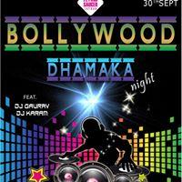 Super Saturday-Bollywood Dhamaka Night Feat.Dj Gaurav &amp Dj Karam