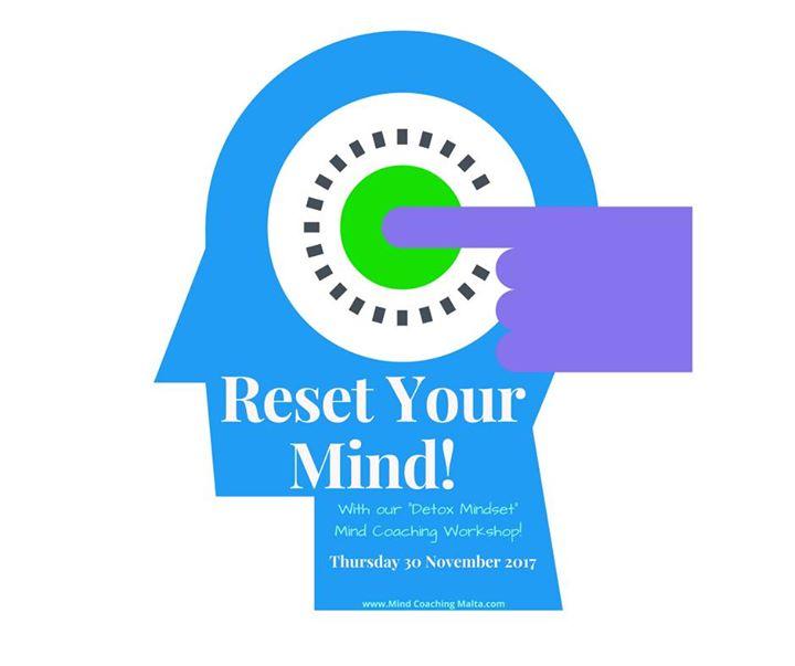 Reset your mind & detox mindset