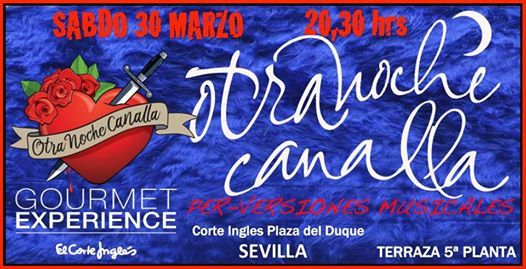 Otra Noche Canalla En Gourmet Experience Sevilla Sevilla