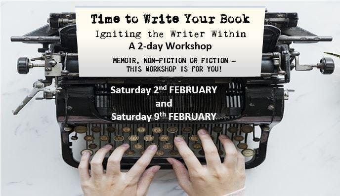 Writers Workshop Time to Write Your Book & Get Published - Feb Workshop