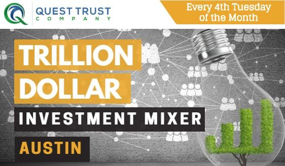 Austin Trillion Dollar Investment Mixer (The Art of Owner Financing)
