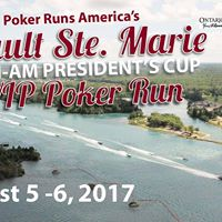 Sault Ste Marie Presidents Cup CanAm Poker Run