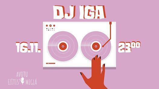 DJ IGA  Avotu Eztis migl