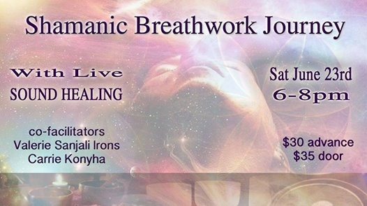 Shamanic Breathwork & Live Sound Healing Journey