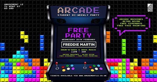 Arcade at A13 w Freddie Martin Free Party