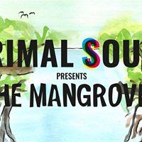 Primal Sound presents The Mangroves  Leeds