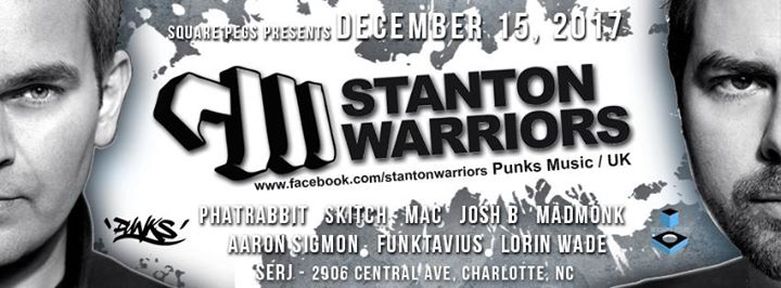 Dec 15th  Stanton Warriors (Punks Music)