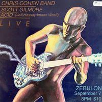 Chris Cohen Band Scott Gilmore Acid at Zebulon