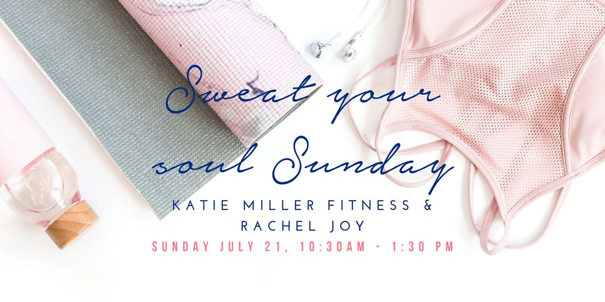 e6f4c890715 Sweat Your Soul Sunday