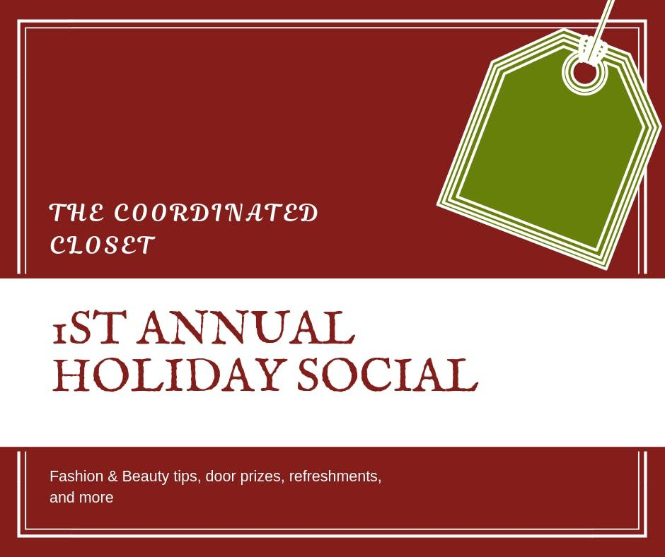 The Coordinated Closet 1st Annual Christmas Social